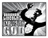 Abraham Lincoln: Explosion God