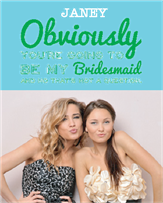 Obviously! Bridesmaid